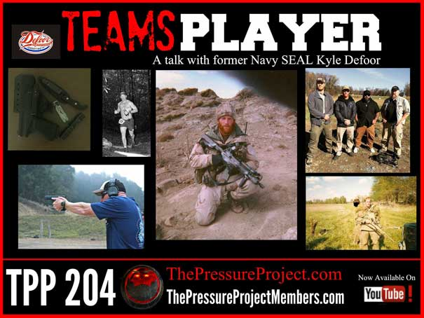 TPP 204: TEAMS PLAYER – A TALK WITH FORMER NAVY SEAL KYLE DEFOOR