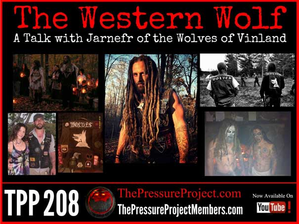 TPP 208: THE WESTERN WOLF – A TALK WITH JARNEFR OF THE WOLVES OF VINLAND
