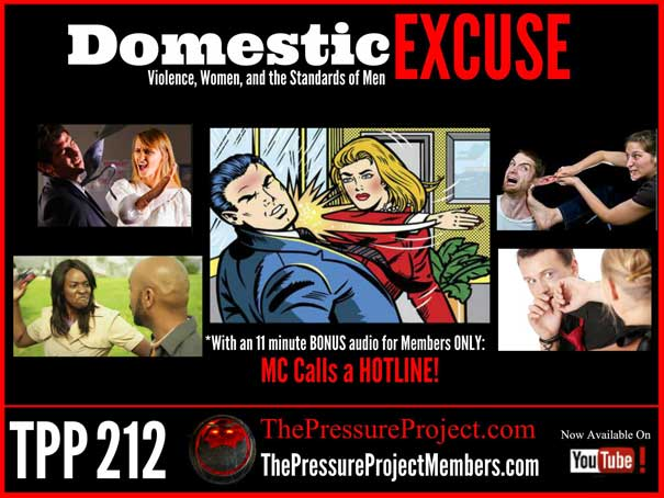 TPP 212: DOMESTIC EXCUSE – VIOLENCE, WOMEN, AND THE STANDARDS OF MEN