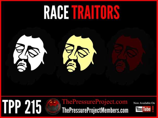 TPP 215: RACE TRAITORS