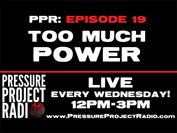 PPR 19: TOO MUCH POWER