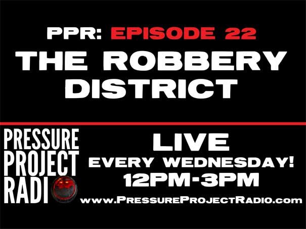 PPR 22: THE ROBBERY DISTRICT