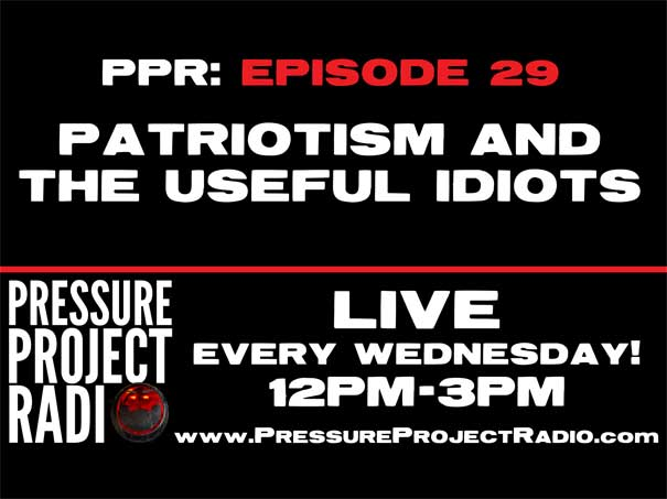 PPR 29: PATRIOTISM AND THE USEFUL IDIOTS