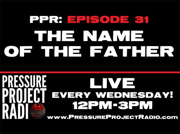 PPR 31: THE NAME OF THE FATHER