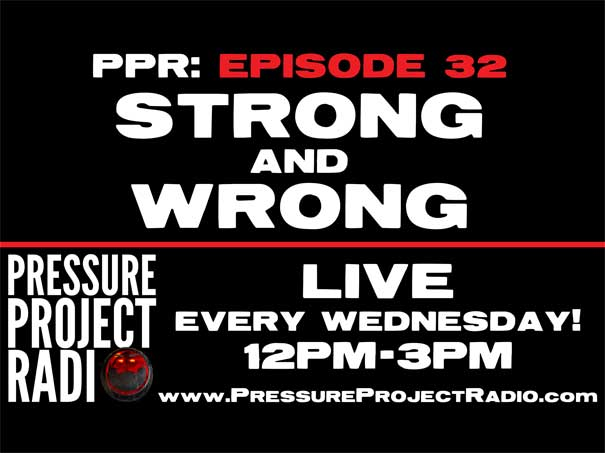 PPR 32: STRONG AND WRONG