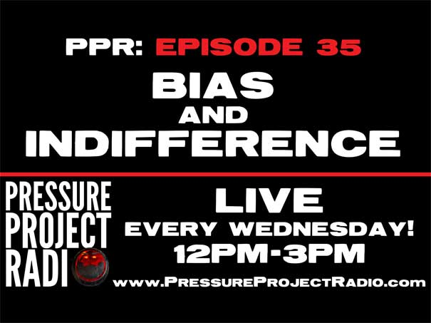 PPR 35: BIAS AND INDIFFERENCE