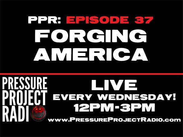 PPR 37: FORGING AMERICA