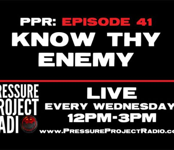 PPR 41: KNOW THY ENEMY
