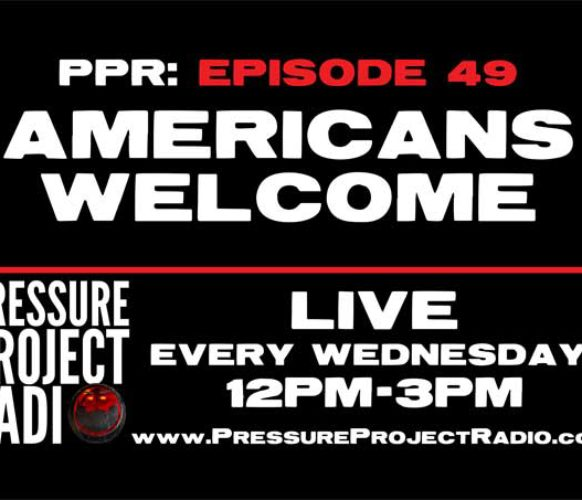 PPR 49: AMERICANS WELCOME