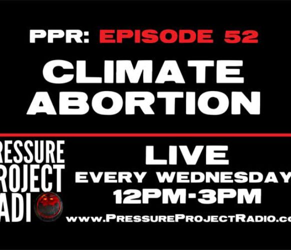 PPR 52: CLIMATE ABORTION
