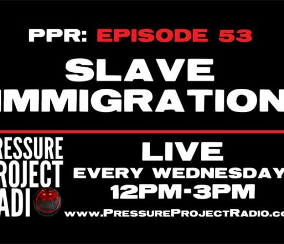 PPR 53: SLAVE IMMIGRATION