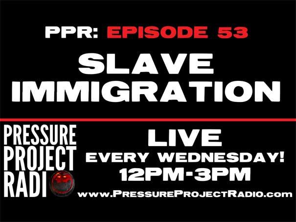 Slave Immigration