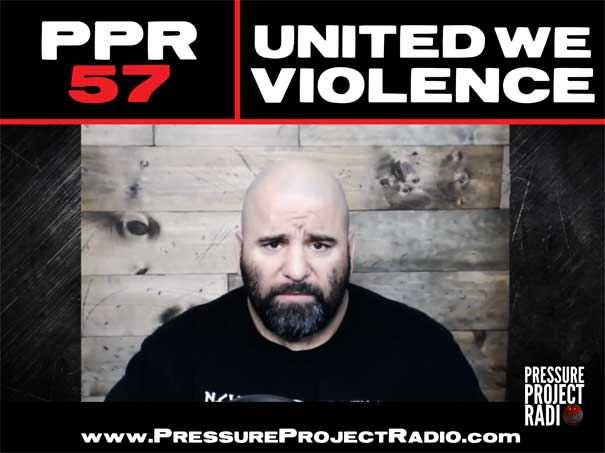 PPR 57: UNITED WE VIOLENCE