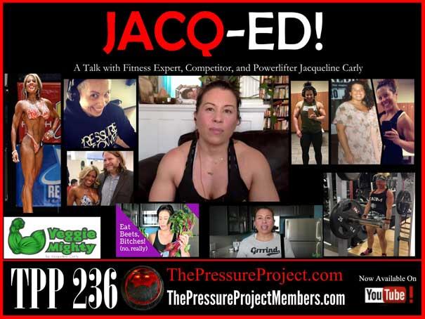 TPP 236: JACQ-ED!