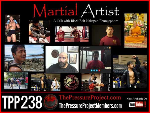 TPP 238: MARTIAL ARTIST