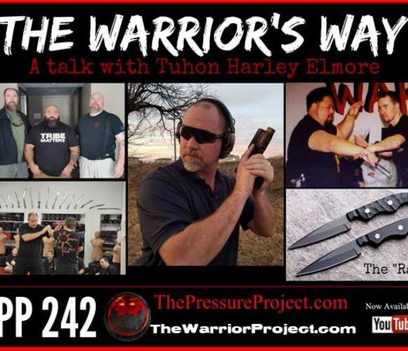 TPP 242: THE WARRIOR'S WAY