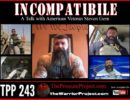 TPP 243: INCOMPATIBLE – A TALK WITH AMERICAN VETERAN STEVEN GERN