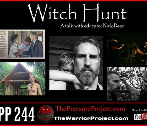TPP 244: WITCH HUNT – A TALK WITH EDUCATOR NICK DEAN