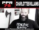 PPR 75: CHARLOTTESVILLAINS