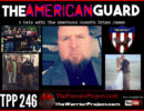 TPP 246: THE AMERICAN GUARD