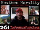 TPP 261: HEATHEN MORALITY